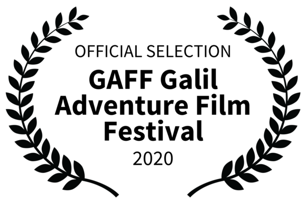 OFFICIAL SELECTION - GAFF Galil Adventure Film Festival - 2020