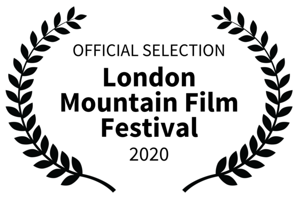 OFFICIAL SELECTION - London Mountain Film Festival - 2020